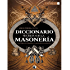 Diccionario Secreto de la Masoneria (Spanish Edition)