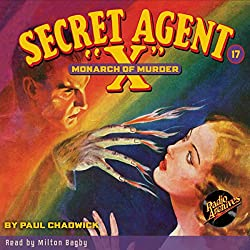 Secret Agent X #17: The Monarch of Murder