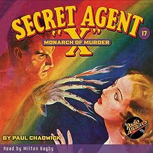 Secret Agent X #17: The Monarch of Murder Audiobook