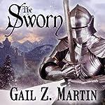 The Sworn: The Fallen Kings Cycle, Book 1 | Gail Z. Martin