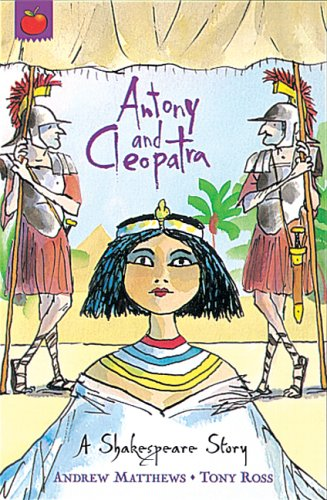 Antony and Cleopatra (Shakespeare Stories)