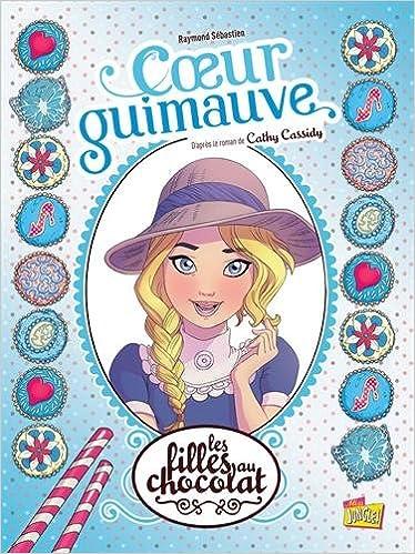 Amazon Fr Les Filles Au Chocolat Tome 2 Coeur Guimauve