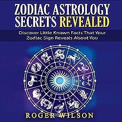 Zodiac Astrology Secrets Revealed
