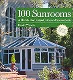 100 Sunrooms, David Wilson, 1592530273