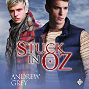 Stuck in Oz: Tales from Kansas, Book 2 | Andrew Grey