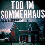 Tod im Sommerhaus | Åke Smedberg