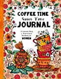 img - for Coffee Time - Quiet Time Journal: A Coloring Book and Inspirational Handbook For Women book / textbook / text book
