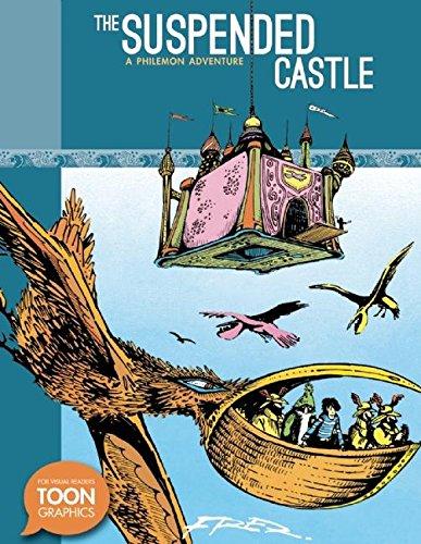 The Suspended Castle: A Philemon Adventure: A TOON Graphic (The Philemon Adventures) PDF