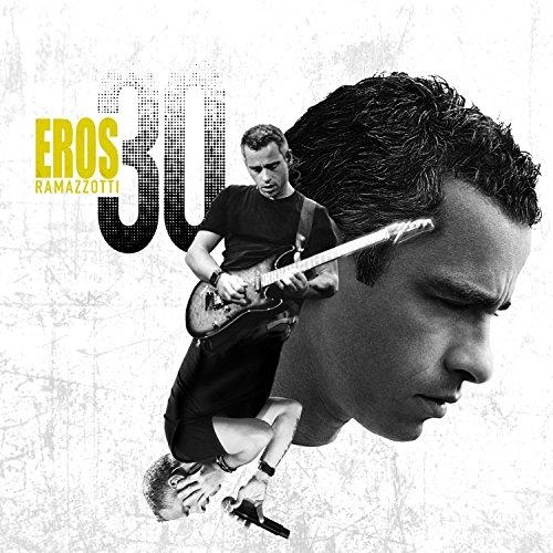 Eros Ramazzotti - Eros 30 (cd1) - Zortam Music