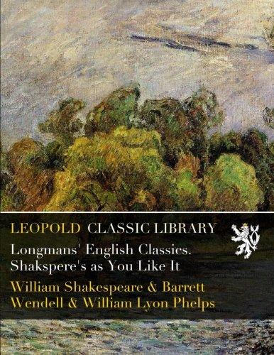 Download Longmans' English Classics. Shakspere's as You Like It pdf