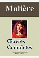 Molière : Oeuvres complètes et annexes - 45 titres (Nouvelle édition enrichie) (French Edition) Kindle Edition
