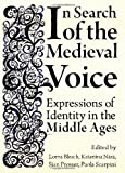In Search of the Medieval Voice : Expressions of Identity in the Middle Ages, Bleach, Lorna and Nara, Katariina, 1443814342