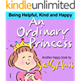 An Ordinary Princess (A Children's Picture Book)