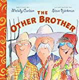 The Other Brother, Melody Carlson, 1581341229