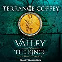 Valley of the Kings: The 18th Dynasty: Valley of the Kings Series, Book 1 Audiobook by Terrance Coffey Narrated by Sean Crisden