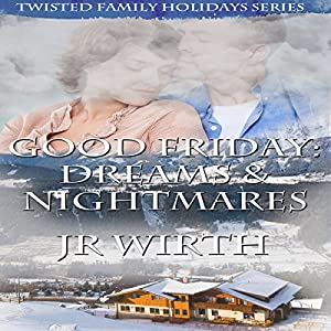 Good Friday: Dreams and Nightmares Audiobook