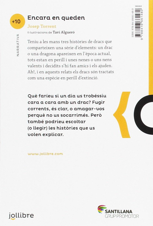 Encara en queden: Amazon.es: Torrent I Alabau, Josep: Libros