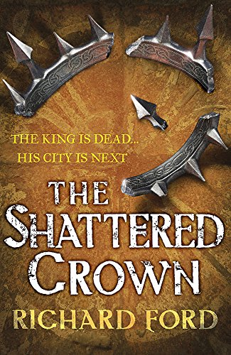 The Shattered Crown (Steelhaven)