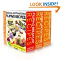 Delicious and Nutritious Filipino Recipes Boxed Set: Three Books in One Volume...Affordable, Easy and Tasty Meals You Will Love From Morning 'Til Night (Bestselling Filipino Recipes Book 4)