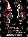 Coriolanus: The Shooting Script