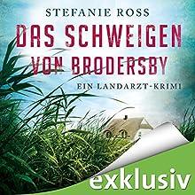 Das Schweigen von Brodersby (Jan Storm 1): Ein Landarzt-Krimi Hörbuch von Stefanie Ross Gesprochen von: Gergana Muskalla