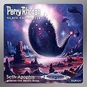 Seth-Apophis (Perry Rhodan Silber Edition 138) | H. G. Francis, Marianne Sydow, Kurt Mahr, Detlev G. Winter