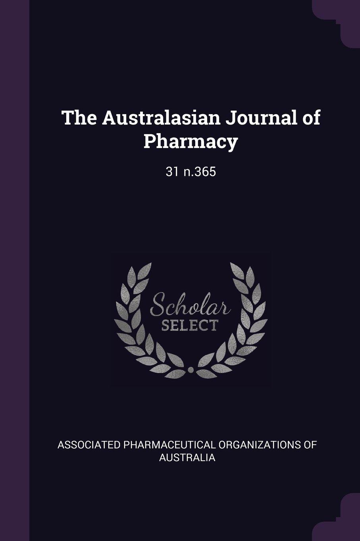 Download The Australasian Journal of Pharmacy: 31 N.365 pdf epub
