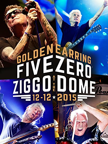 Golden Earring - Five Zero at the Ziggo Dome (Hawaii Five 0 Box Set 1 6)