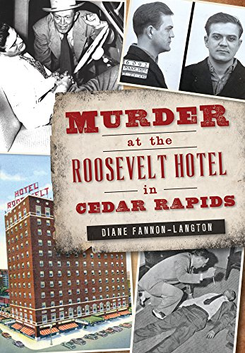 Murder at the Roosevelt Hotel in Cedar Rapids (True ()