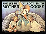 The Jessie Willcox Smith Mother Goose, Edward Nudelman, 0882898302