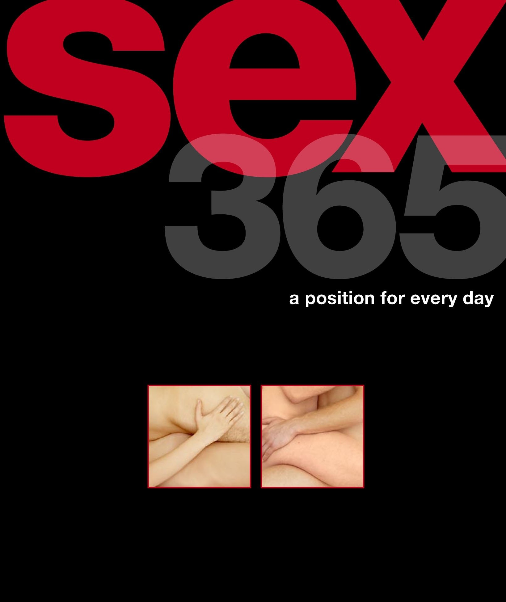 Sex 365 a position for everyday