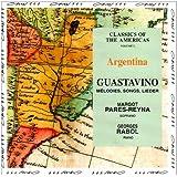 Classique Des Ameriques Vol.2 - Argentine - Melodies De Guastavino [Import anglais]