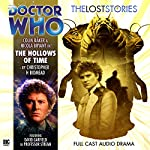 Doctor Who - The Lost Stories - The Hollows of Time | Christopher H. Bidmead