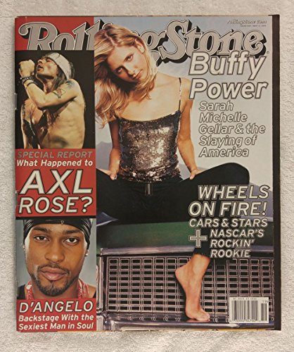 Sarah Michelle Gellar - Buffy the Vampire Slayer - Rolling Stone Magazine - #840 - May 11, 2000 - Special Report: What Happened to Axl Rose?, Cars & Stars, D'Angelo articles