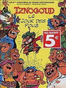 """Afficher """"Les aventures du grand vizir Iznogoud n° 8 Le jour des fous"""""""