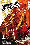 Samurai Champloo Volume 1: v. 1 by manglobe (2005-11-08)