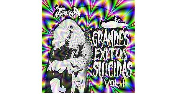 Grandes Éxitos Suicidas Vol.1 [Explicit] by Juaniya on ...