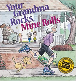 Book Your Grandma Rocks, Mine Rolls A Grand Avenue Coll