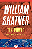 Tek Power (The TekWar Series Book 6)