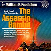 The Assassin Gambit: Gamester Wars, Book 2 | William R. Forstchen