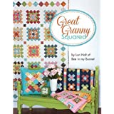 Great Granny Squared By Lori Holt of Bee in My Bonnet Quilt Pattern Book by Lori Holt (2014-05-03)