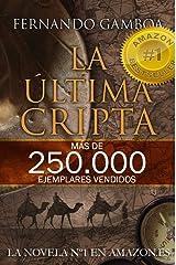 LA ÚLTIMA CRIPTA: La novela Nº1 en Amazon España (Las aventuras de Ulises Vidal) (Spanish Edition) Kindle Edition