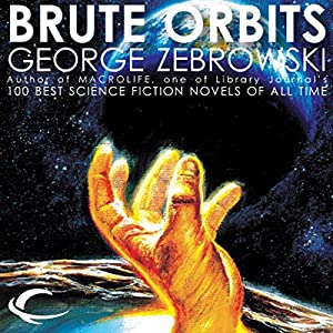 Brute Orbits Audiobook