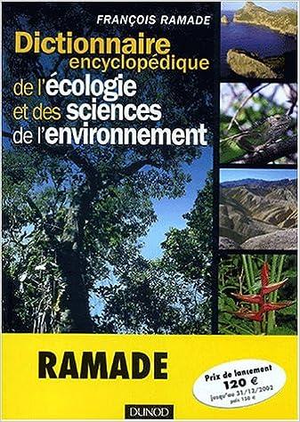 Lire un Dictionnaire encyclopédique de l'écologie et des sciences de l'environnement pdf epub