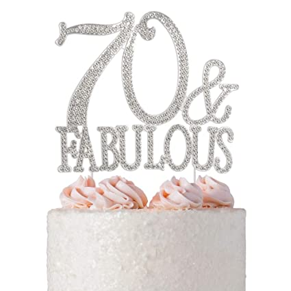 70 And Fabulous Rhinestone Cake Topper