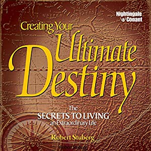 Creating Your Ultimate Destiny Speech