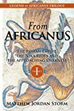 From Africanus: The Roman Empire, The Nika Riots, and the Approaching Darkness (Legend of Africanus)