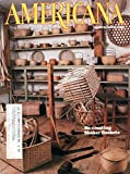img - for Americana, March/April 1985, Volume 13, Number 1: Re-creating Shaker Baskets book / textbook / text book