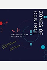 Zones of Control: Perspectives on Wargaming (Game Histories) Kindle Edition