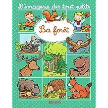 La forêt (Imagerie des tout-petits) (French Edition)